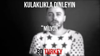 Şehinşah - Milyon (8D VERSION)