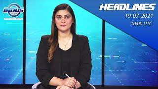 Indus News Bulletin   10:00 UTC   19th July 2021