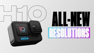 GoPro: HERO10 Black | New Resolutions and Frame Rates