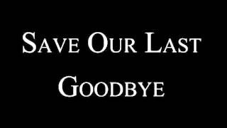 Disturbed - Save Our Last Goodbye - Lyric by Lyric