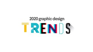 10 Stunning Graphic Design Trends For 2020