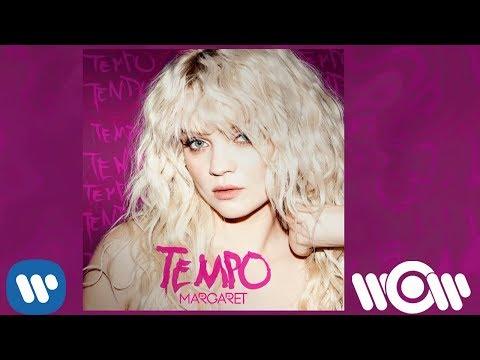 Margaret – Tempo   Official Audio