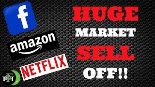 HUGE SELLOFF!!! Facebook (FB) Amazon (AMZN) Netflix (NFLX) How To Trade This Market (October 2018)