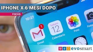 IPHONE X dopo 6 MESI di UTILIZZO qualcosa NON va BENE!!