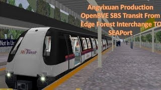 Openbve Gameplay SBS Transit Edge Forest Interchange To SEAPort