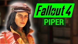 FALLOUT 4: Piper COMPANION Guide! (Everything You Need To Know About Piper Wright)