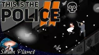 This Is the Police 2 ► (Как пройти миссию с заложниками) | Инди / стратегия / приключенческая игра