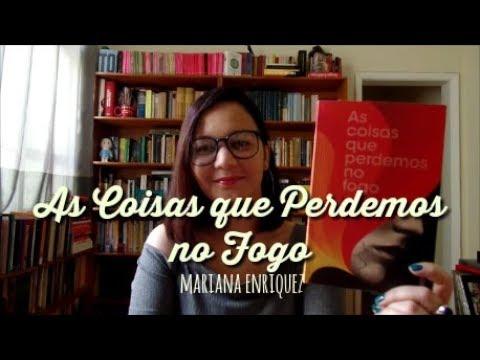 Resenha: As coisas que perdemos no fogo, de Mariana Enriquez