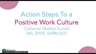 Action Steps to a Positive Work Culture