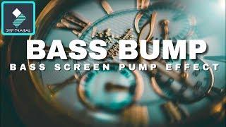 WONDERSHARE FILMORA | HOW TO MAKE SCREEN BASS PUMP EFFECT | TUTORIAL [HINDI] DEEP THABAL !