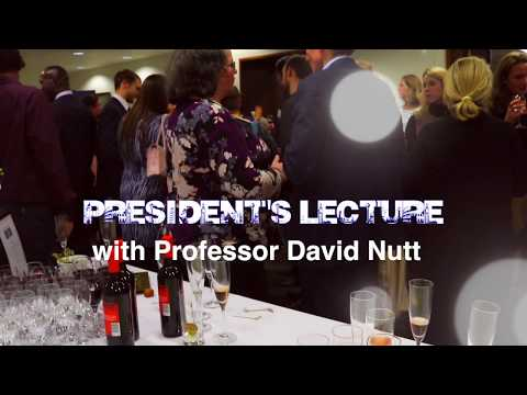 President's Lecture: Professor David Nutt (Wales)