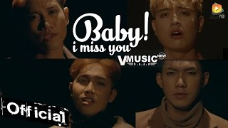 Baby! I Miss You - V.Music