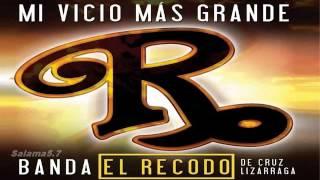 Banda El Recodo - Mi Vicio Mas Grande (Disco Completo)