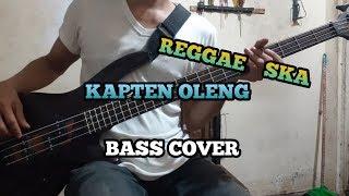 Bass COVER || KAPTEN OLENG - Reggae Ska Version (belajar Ngebass)