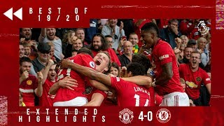 Best of 19/20 | Manchester United 4-0 Chelsea | Reds on Fire on Opening Day!