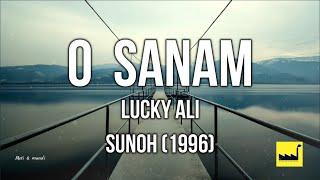 O Sanam Lucky Ali lyrics (The Lyrics Factory) - YouTube