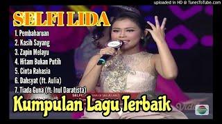 Gambar cover Kumpulan Lagu Terbaik SELFI Liga Dangdut Indonesia (Sulawesi Selatan)