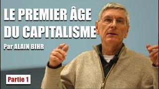 Le premier âge du capitalisme, Alain Bihr – 1/4 – Vidéo de la Chaire Marcel Liebman mars 2020