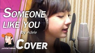 Someone Like You - Adele cover by 12 y/o Jannine Weigel