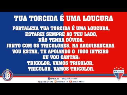 """""""Bravo 18 - Tua Torcida É Uma Loucura"""" Barra: Bravo 18 • Club: Fortaleza"""