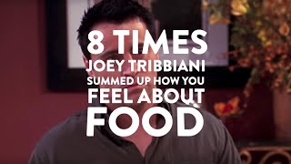 Friends: 8 Times Joey Summed Up How You Feel About Food