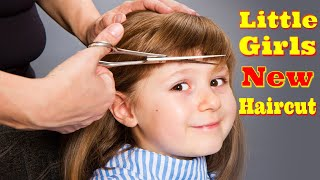 NEW HAIRCUT FOR CUTE LITTLE GIRLS WILL LOVE ♥ HAIRCUTS FOR KIDS GIRLS ♥