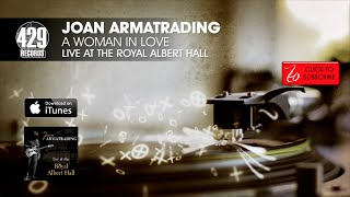 Joan Armatrading - A Woman In Love - Live at the Royal Albert Hall