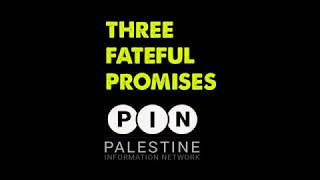Balfour Declaration: 3 Fateful Promises