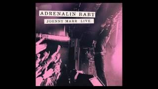Johnny Marr - Easy Money (Live - Adrenalin Baby)