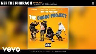 Nef The Pharaoh - Klondike (Audio) ft. Remedy, The Real Lil Kayla