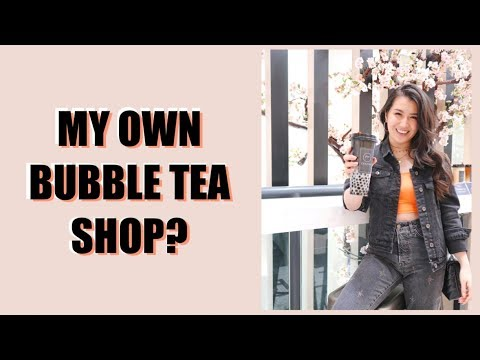, title : 'MY OWN BUBBLE TEA STORE? | March Vlog