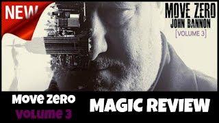 Magic Review - Move Zero Vol. 3 by John Bannon