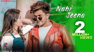 Nahi Jeena Tere Bina | Official Song | Guru & Nishu | Sumit