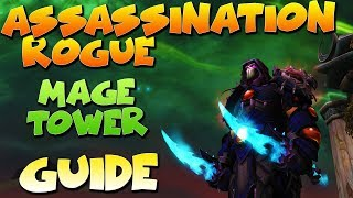 Assassination Rogue Mage Tower Guide - Sigryn Artifact Challenge with no flask or tier pve gear