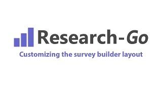 Customizing the survey builder layout