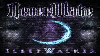 NeverWake-Monster Of My Own