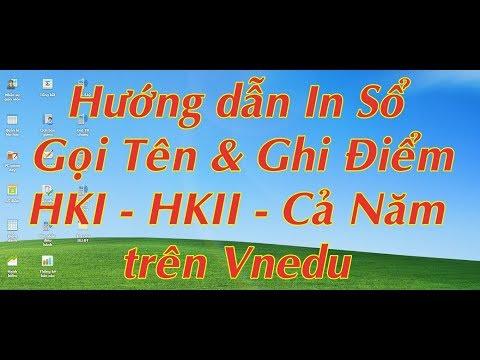 Hướng dẫn in sổ Gọi tên Ghi điểm trên Vnedu