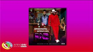Harrysong   RNB (Official Audio) Ft. Bebe Cool