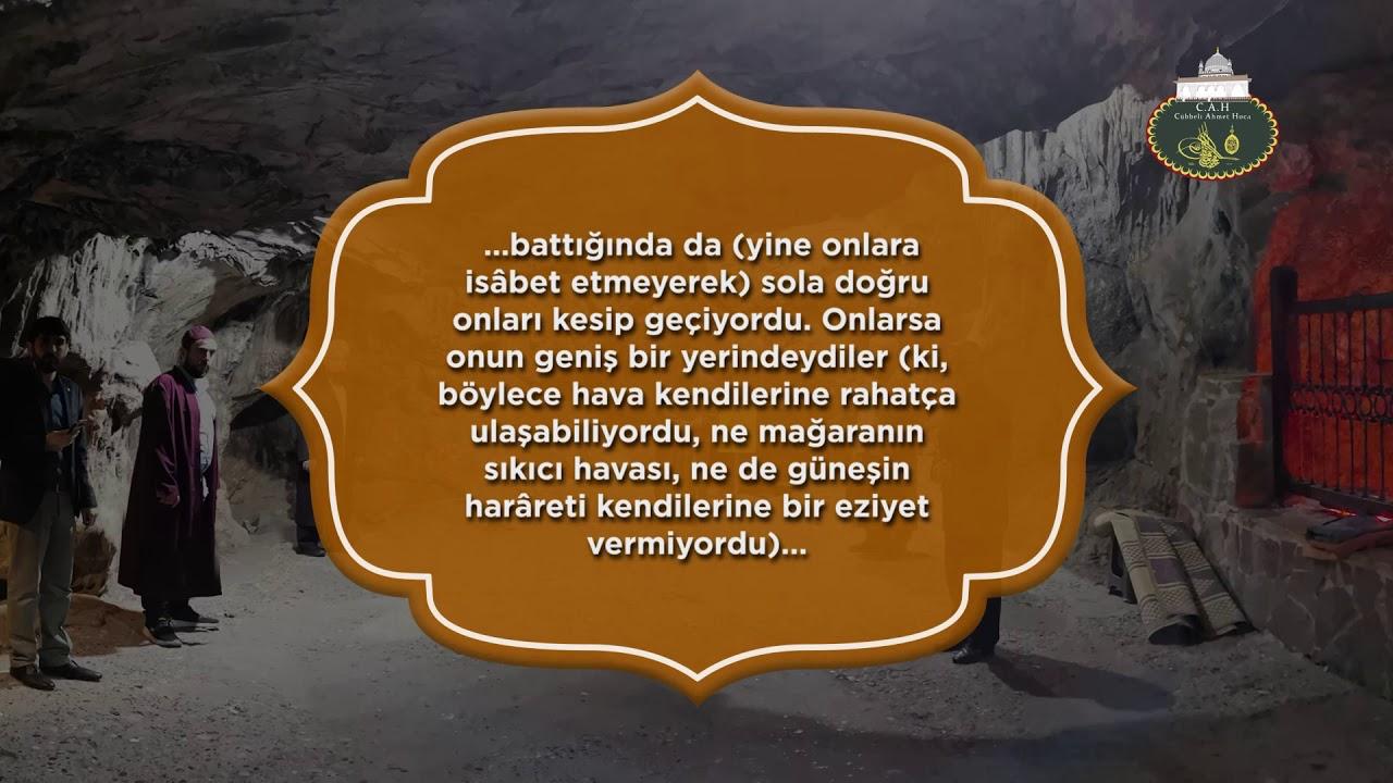 Cübbeli Ahmet Hocaefendi'nin Ashâb-ı Kehf ile alâkalı âyetleri tilâveti