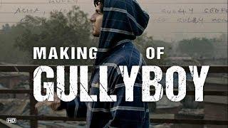 Making of Gully Boy