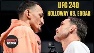 Keys to victory for Max Holloway vs. Frankie Edgar | UFC 240 | ESPN MMA