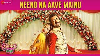 Neend Na Aave Mainu | Band Vaaje | Jatinder Shah | Sunidhi Chauhan  Gurshabad | Binnu D  Mandy T
