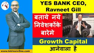 LATEST MARKET NEWS | YES BANK RAVNEET GILL | Yes Bank Share Price | Hindi
