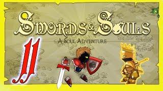 Swords and Souls #11 Победа за победой на сколько же нас хватит