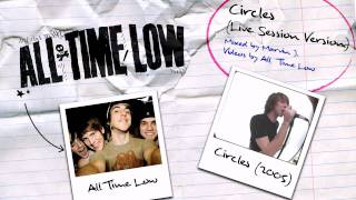 All Time Low: Circles (Live Session Version)