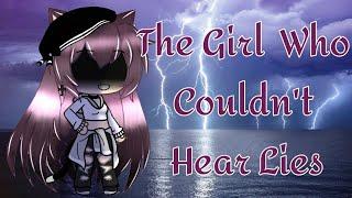 The Girl Who Couldn't Hear Lies   Gacha Life Mini Movie