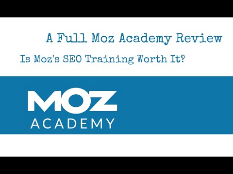 A Full Moz Academy Review: Is Moz's SEO Training Worth It ...