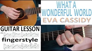 WHAT A WONDERFUL WORLD - EVA CASSIDY - fingerstyle  GUITAR LESSON