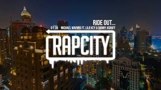 Michael Wavves - Ride Out... (ft. Lilo Key & Danny Asroff)