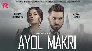 Ayol makri (o'zbek film) | Аёл макри (узбекфильм) 2019